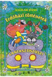 Erdőházi történetek - Nagylaki József - Régikönyvek