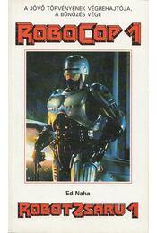 Robotzsaru 1. - Naha, Ed - Régikönyvek