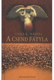 A csend fátyla - Nahai, Gina B. - Régikönyvek