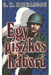 Egy piszkos háború - Nathanson, E.M. - Régikönyvek