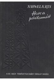 Harc a petróleumért - Nauwelaerts, L. - Régikönyvek