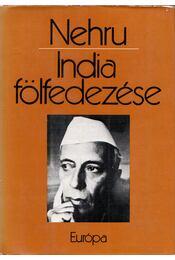 India fölfedezése - Nehru, Dzsaváharlál - Régikönyvek