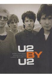 U2 by U2 - Neil McCormick, BONO, THE EDGE, CLAYTON, ADAM,  MULLEN, LARRY Jr - Régikönyvek