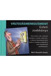 Változásmenedzsment - Üzleti zsebkönyv - Neil Russell-Jones - Régikönyvek