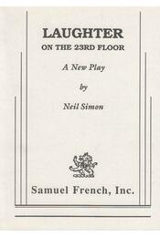 Laughter on the 23rd Floor - Neil Simon - Régikönyvek