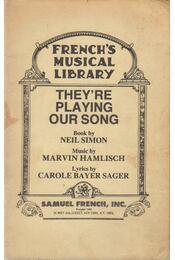 They're Playing Our Song - Neil Simon, Marvin Hamlisch, Carole Bayer Sager - Régikönyvek