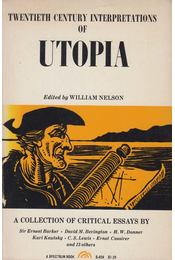 Twentieth Century Interpretations of Utopia - Nelson, William (szerk.) - Régikönyvek
