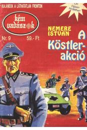 A Köstler-akció - Nemere István - Régikönyvek