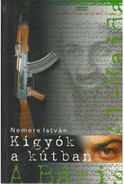 Kígyók a kútban - Nemere István - Régikönyvek