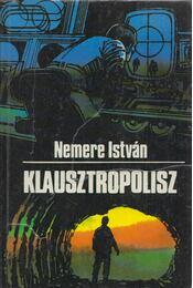 Klausztropolisz - Nemere István - Régikönyvek