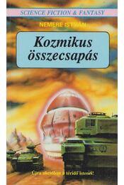 Kozmikus összecsapás - Nemere István - Régikönyvek