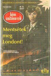 Mentsétek meg Londont! - Nemere István - Régikönyvek