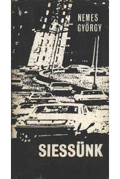Siessünk - Nemes György - Régikönyvek