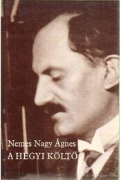 A hegyi költő - Nemes Nagy Ágnes - Régikönyvek