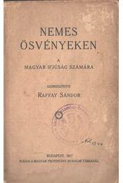 Nemes ösvényeken - Raffay Sándor - Régikönyvek