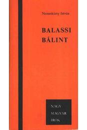 Balassi Bálint - Nemeskürty István - Régikönyvek