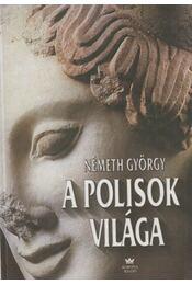 A polisok világa - Németh György - Régikönyvek