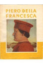 Piero Della Francesca - Németh Lajos - Régikönyvek