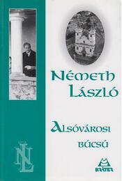 Alsóvárosi búcsú - Németh László - Régikönyvek