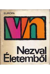 Életemből - Nezval, Vitezslav - Régikönyvek