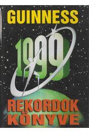 Guinness rekordok könyve 1999 - Nic Kynaston, Szebényi Hajnalka - Régikönyvek