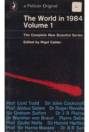 The World in 1984 - Volume 1 - Nigel Calder - Régikönyvek