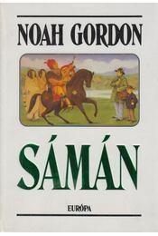 Sámán - Noah Gordon - Régikönyvek