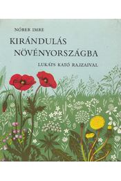 Kirándulás növényországba - Nóber Imre - Régikönyvek