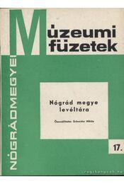 Nógrád megye levéltára - Schneider Miklós - Régikönyvek