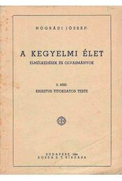 A kegyelmi élet II. - Nógrádi József - Régikönyvek