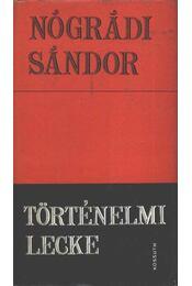 Történelmi lecke - Nógrádi Sándor - Régikönyvek