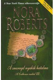 A smaragd nyakék hatalma - Nora Roberts - Régikönyvek