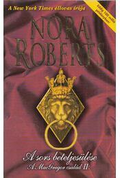 A sors beteljesülése - Nora Roberts - Régikönyvek