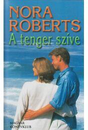 A tenger szíve - Nora Roberts - Régikönyvek