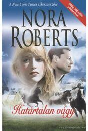 Határtalan vágy - Nora Roberts - Régikönyvek