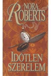 Időtlen szerelem - Nora Roberts - Régikönyvek
