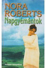 Napgyémántok - Nora Roberts - Régikönyvek