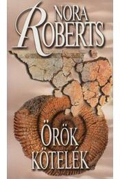 Örök kötelék - Nora Roberts - Régikönyvek