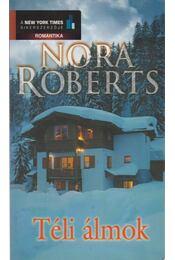 Téli álmok - Nora Roberts - Régikönyvek
