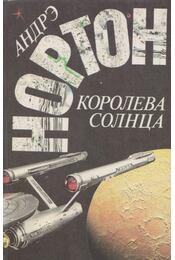 A Nap királynője I. (orosz) - Norton, Andre - Régikönyvek