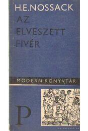 Az elveszett fivér - Nossack, Hans Erich - Régikönyvek