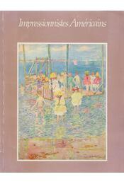 Impressionnistes américains - Novak, Barbara, McClelland, Donald R., Spencer, Harold - Régikönyvek