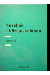 Novellák a középiskolában - Több szerző - Régikönyvek