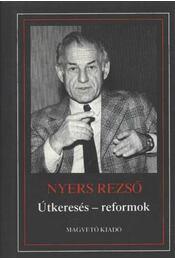 Útkeresés - reformok - Nyers Rezső - Régikönyvek