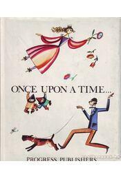 Once upon a time... - Nyikonova, Sz. (összeáll.) - Régikönyvek