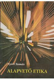 Alapvető etika - Nyíri Tamás - Régikönyvek
