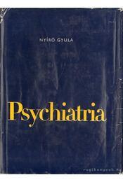 Psychiatria - Nyírő Gyula - Régikönyvek