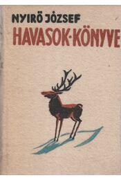 Havasok könyve - Nyirő József - Régikönyvek