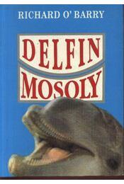 Delfinmosoly - O'Barry, Richard - Régikönyvek