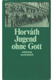 Jugend ohne Gott - Ödön von Horváth - Régikönyvek